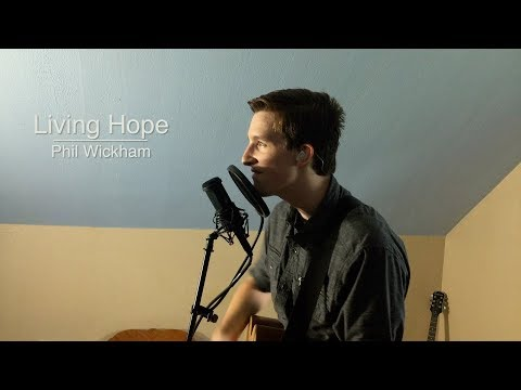 Living Hope - Phil Wickham (Acoustic Cover)