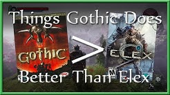 Things Gothic 1+2 (Still) Do Better Than Elex