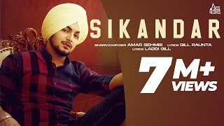 Sikandar (Full Song) Amar Sehmbi | Gill Raunta |  Laddi Gill | New Punjabi Songs 2021 | Jass Records