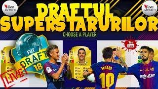 LiveStream FIFA 18 FUT DRAFT - Draftul SuperStarurilor