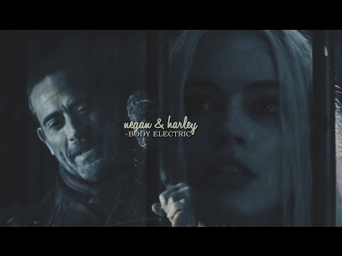 ♢ negan & harley || body electric