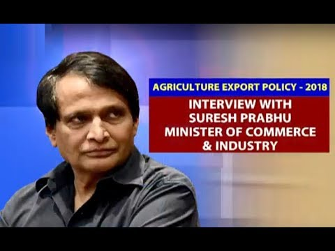 Interview with Suresh Prabhu, Minister of Commerce & Industry | 09/12/2018