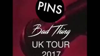 PINS UK TOUR