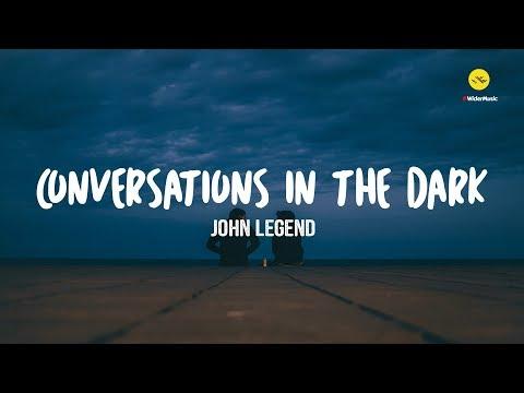Conversations in the Dark - John Legend lyrics