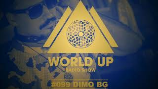 DiMO BG - Addicted To World Up Radio Show #099