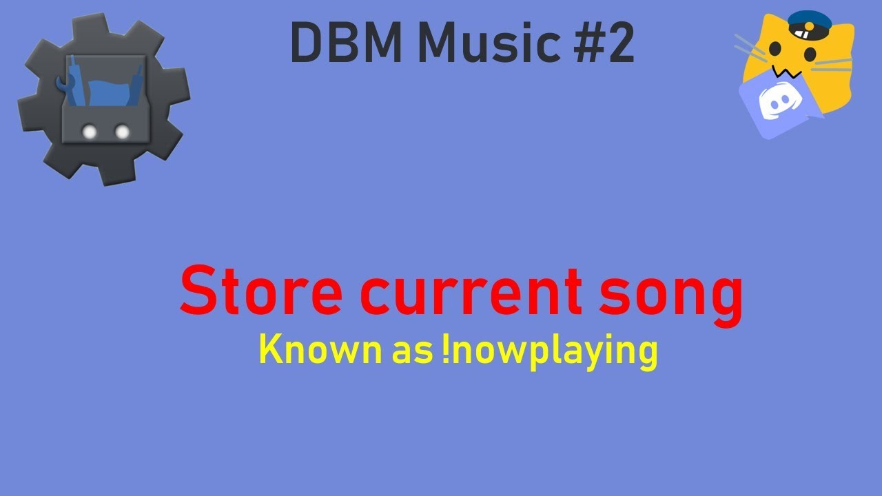 Store Current Song - DBM Music #2 [ENG]