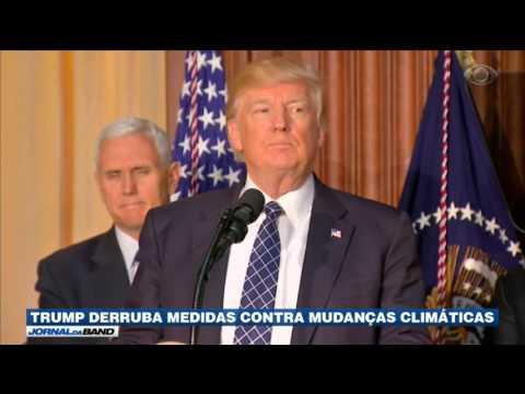 Trump derruba medidas contra mudanças climáticas