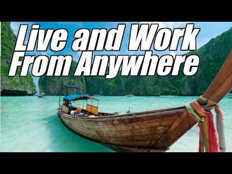 How to Live And Work From Anywhere In the World