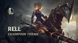 Rell, The Iron Maiden | Champion Theme (ft. Ecca Vandal) - League of Legends