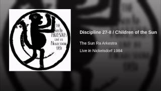 Discipline 27-II / Children of the Sun