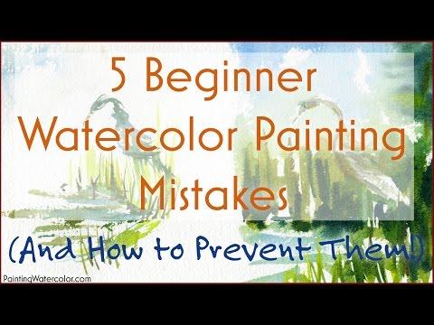 5 Beginner Watercolor Painting Mistakes