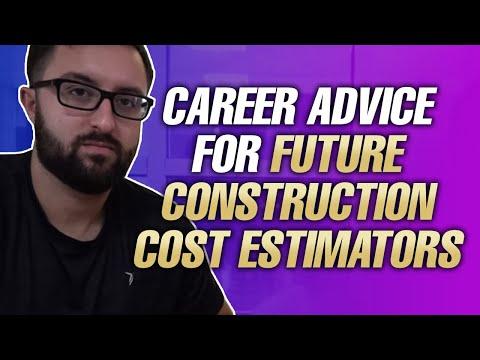 Career Advice For Future Construction Cost Estimators
