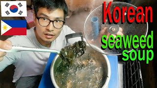 Korean make Seaweed soup for wife in the philippines (why?)