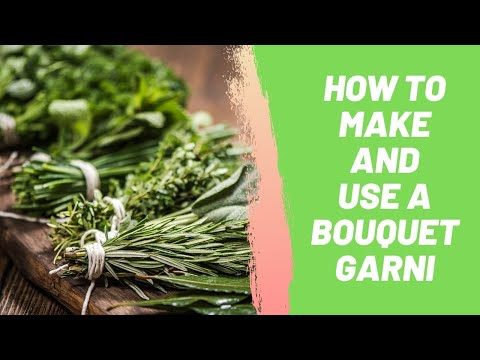How To Make And Use A Bouquet Garni