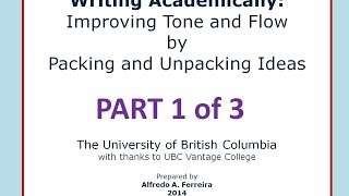Academic Writing Tutorial: Tone, Flow & Packing Ideas Part 1 of 3