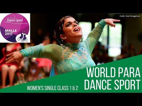 Women's Single Class 1 & 2 First Round | Malle 2017 | World Para Dance Sport