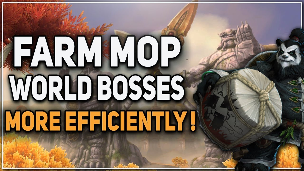 How To Farm MoP World Bosses More Efficiently