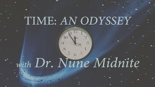 TIME: AN ODYSSEY