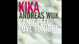 Kika feat. Andreas Wijk - Can