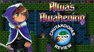 Alwa S Awakening Chutakoopas Review