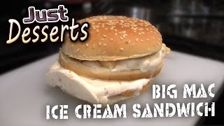Mcdonald's Big Mac Ice Cream Sandwich - Just Desserts - Ep.1
