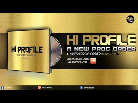 Hi Profile - A New Prog Order