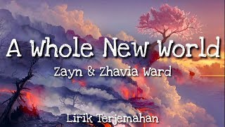 "Zayn & Zhavia Ward - A Whole New World ( From ""Aladdin"") ( Lirik terjemahan)"