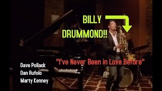 """SWINGING!! Billy Drummond with the Dan Rufolo Quartet- """"I've Never Been in Love Before"""""""
