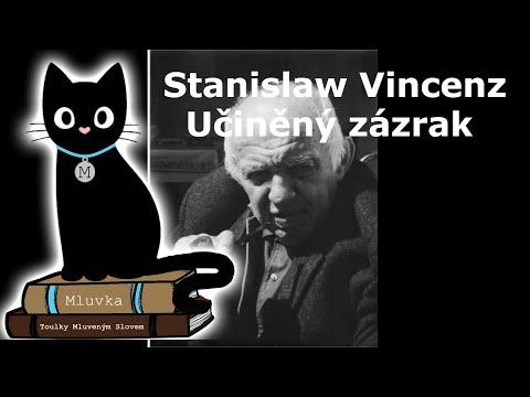 Stanislaw Vincenz - Učiněný zázrak (Mluvené slovo CZ)