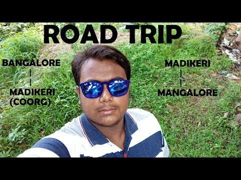 BANGALORE   MADIKERI(COORG)   MANGALORE-ROAD TRIP   #VLOG 1