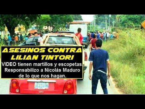 Alerta chavistas amedrentan a Lilian Tintori en Cojedes  Vienen con martillos y escopetas