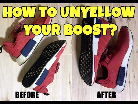 How To Unyellow NMD Boost