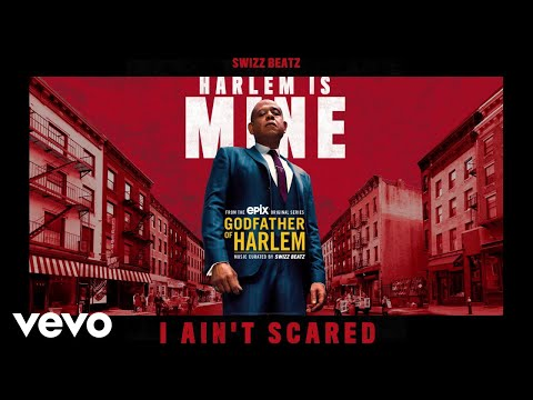 Godfather of Harlem - I Ain't Scared (Audio) ft. Swizz Beatz