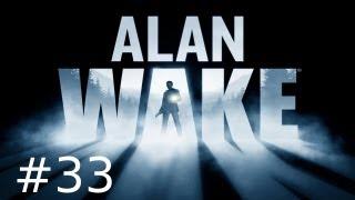 Lets Play Alan Wake #33 auf Albtraum - Expert Move!