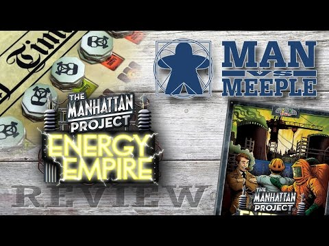 The Manhattan Project: Energy Empire (Minion Games) Review by Man Vs Meeple