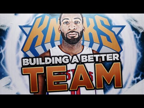 KNICKS SUPER TEAMS! BUILDING A BETTER TEAM! NBA 2K18