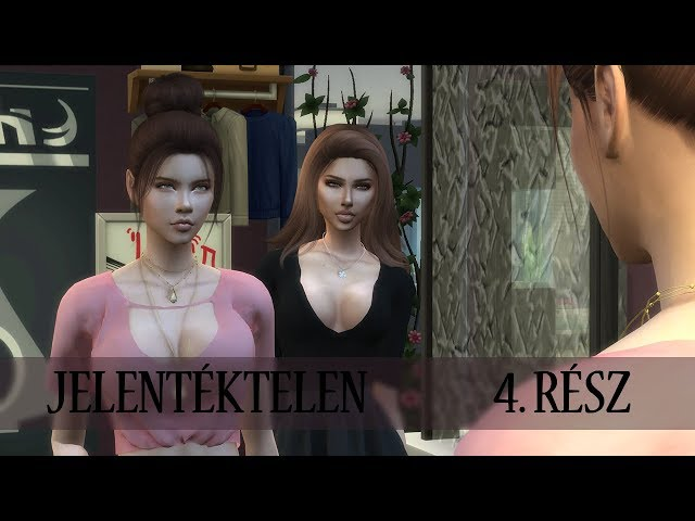 The Sims 4 ♢ Story ♢ Jelentéktelen | 4. rész