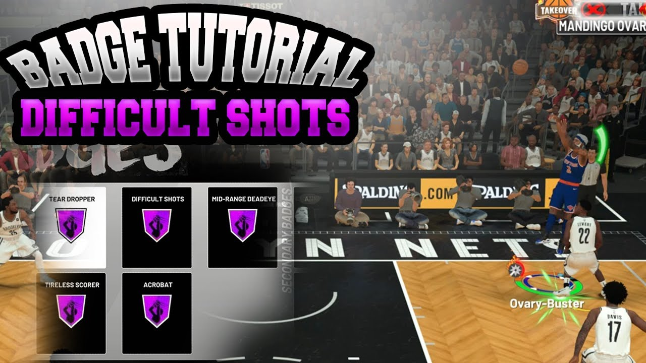 NBA 2K19 HOW TO GET DIFFICULT SHOT BADGE IN 1 GAME!!! SUPER EASY HOF BADGE  TUTORIAL