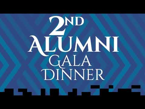 2nd Alumni Gala Dinner – Teaser Video