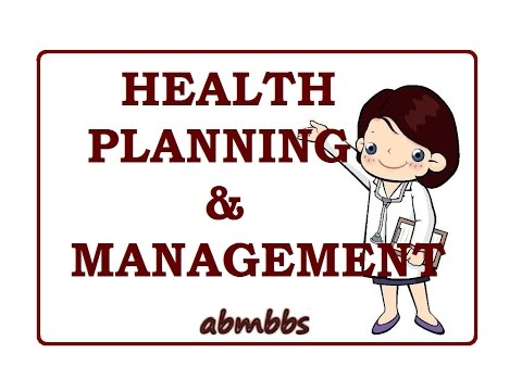 Health Planning & Management Community Medicine