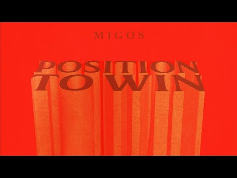 download Migos - Position To Win