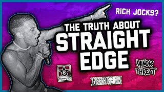 THE *TRUTH* ABOUT STRAIGHT EDGE.
