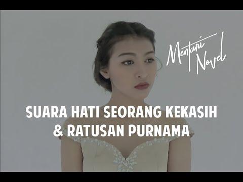 Suara Hati Seorang Kekasih & Ratusan Purnama  Ada Apa Dengan Cinta  Cover by Mentari Novel