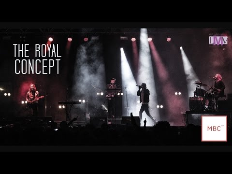 The Royal Concept Live - MBC Fest 2015 - LMV Live Music Valencia