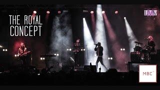 The Royal Concept Live - MBC Fest 2015 - LMV Live Music Valencia