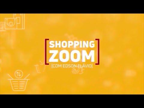 10-06-2021-SHOPPING ZOOM  COM EDSON FLÁVIO