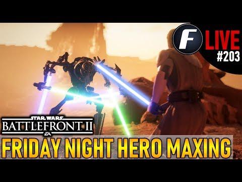 FRIDAY NIGHT HERO MAXING! Star Wars Battlefront 2 Live Stream #203 thumbnail