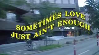 Sometimes Love Just Ain't Enough (Karaoke/Instrumental Ver.)