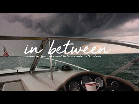 In Between | A Chill Mix