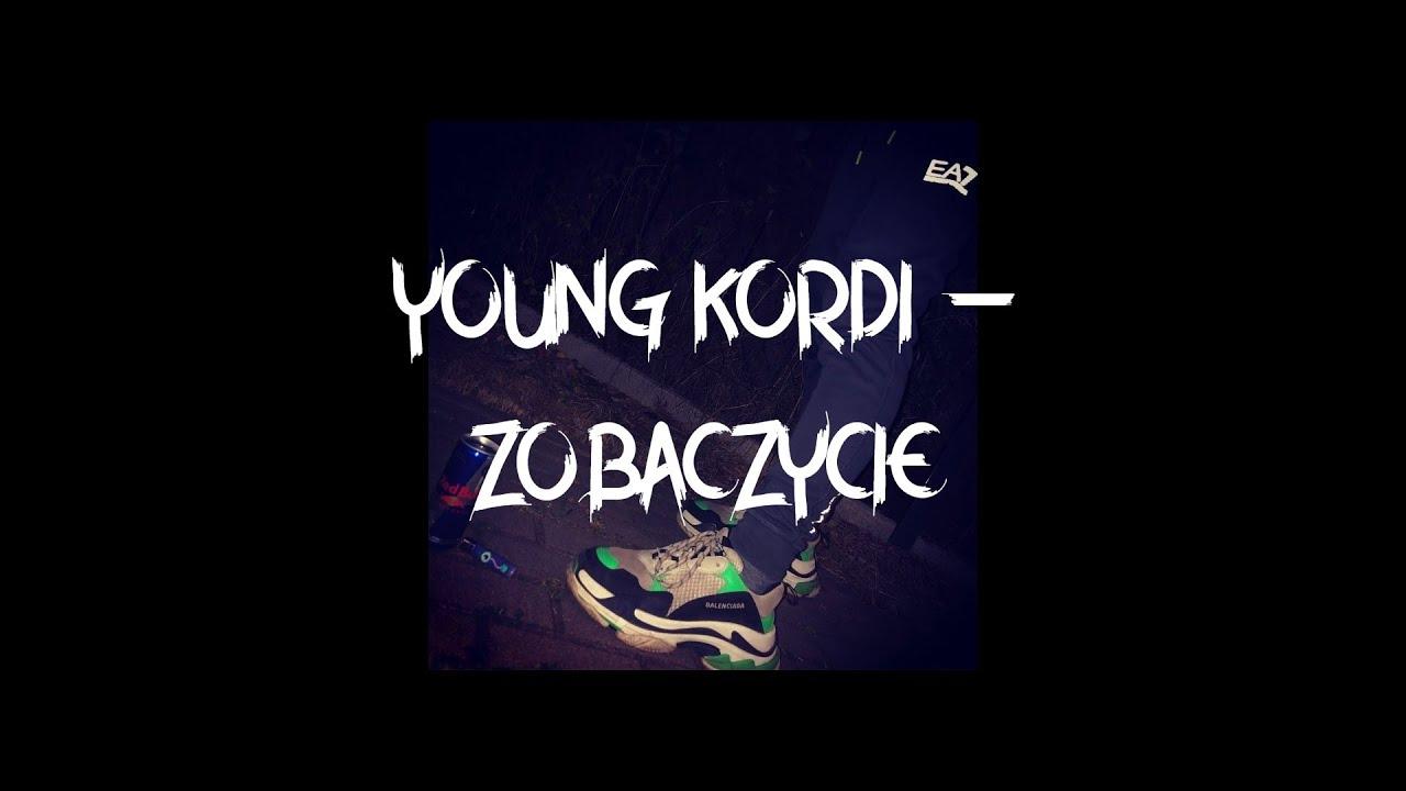 Young Kordi - Zobaczycie